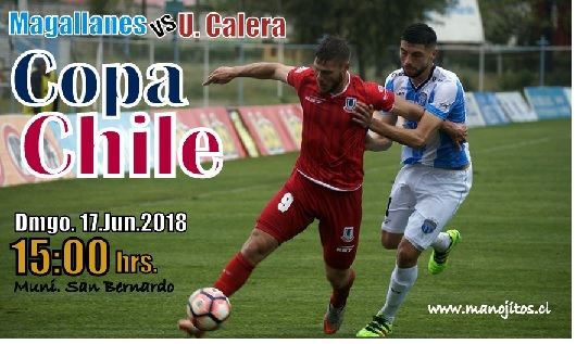 COPA CHILE 2018 MAGALLANES VS U CALERA